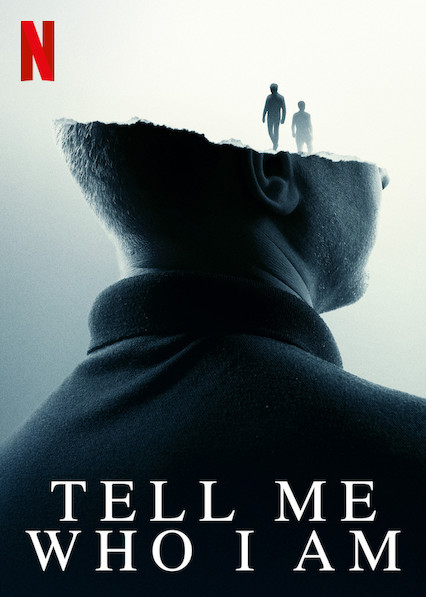 Poster for the Netflix documentary 'Tell Me Who I Am' (2019).